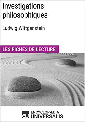 Investigations philosophiques de Ludwig Wittgenstein: Les Fiches de lecture d'Universalis