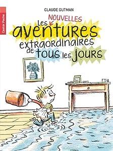 """Afficher """"Les Nouvelles aventures extraordinaires de tous les jours"""""""