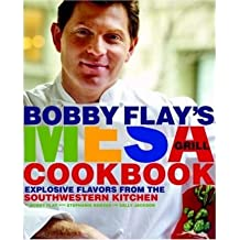 Bobby Flay's Mesa Grill Cookbook: Explosive Flavors from the Southwestern Kitchen [ BOBBY FLAY'S MESA GRILL COOKBOOK: EXPLOSIVE FLAVORS FROM THE SOUTHWESTERN KITCHEN ] by Flay, Bobby (Author) Oct-16-2007 [ Hardcover ]