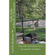 Nulla Nulla: A Breath of Yesteryear: 7 (Around the Campfire) by Mr Cecil Roy Mackaway (26-Feb-2013) Paperback