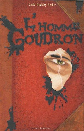 L'Homme Goudron : Livre second des aventures de Peter Shock