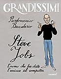 Steve Jobs, l'uomo che ha dato l'anima al computer