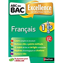 ABC du BAC Excellence Français 1re L.ES.S