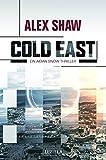 Cold East: Thriller (Aidan Snow Thriller 3)
