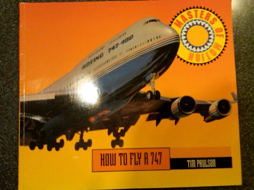 How to Fly a 747 (Masters of Motion) por Tim Paulson