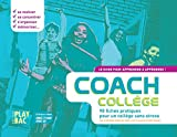 Coach Collège : Le guide pour apprendre à apprendre
