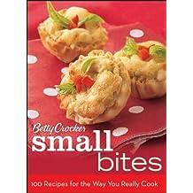 Betty Crocker Small Bites: 100 Recipes for the Way You Really Cook (Betty Crocker Cooking) by Betty Crocker (2008-08-08)