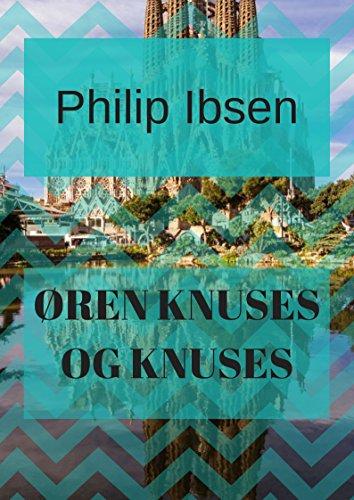 Øren knuses og knuses (Danish Edition) por Philip  Ibsen