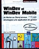 Telecharger Livres Windev et Windev Mobile de Merise au Client serveur developpez une application de gestion Agree par PC Soft (PDF,EPUB,MOBI) gratuits en Francaise