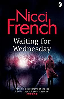 Waiting for Wednesday: A Frieda Klein Novel (3) (Frieda Klein Series) by [French, Nicci]