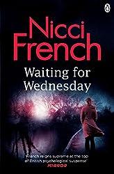 Waiting for Wednesday: A Frieda Klein Novel (3) (Frieda Klein Series)