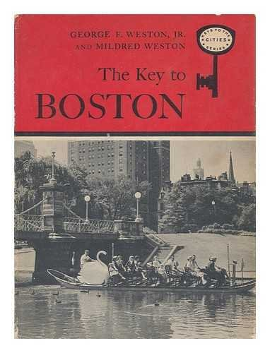 the-key-to-boston-by-george-f-weston-jr-and-mildred-weston