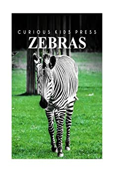 Zebra - Curious Kids Press (English Edition) par [Curious Kids Press]