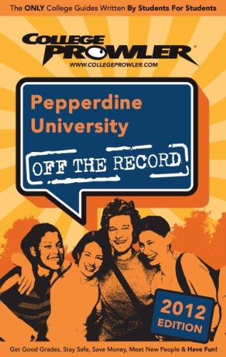 Pepperdine University 2012 (English Edition) Pepperdine University