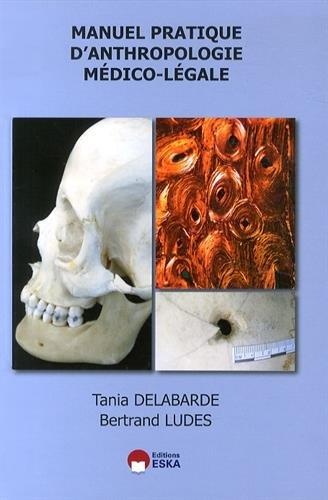 Manuel pratique d'anthropologie médico-légale par Tania Delabarde, Bertrand Ludes