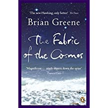 The Fabric of the Cosmos: Space, Time and the Texture of Reality (Penguin Press Science)