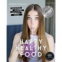 Happy Healthy Food - Das Kochbuch bei Histaminintoleranz. Histaminfrei, glutenfrei, laktosefrei kochen (Gesund-Kochbücher BJVV)