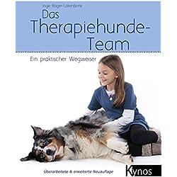 Das Therapiehunde-Team: Ein praktischer Wegweiser (Das besondere Hundebuch)