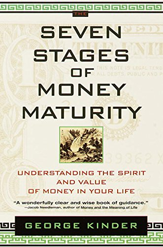The Seven Stages of Money Maturity: Understanding the Spirit and ...