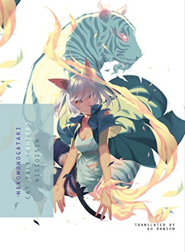 Nekomonogatari (White): Cat Tale por Nisioisin