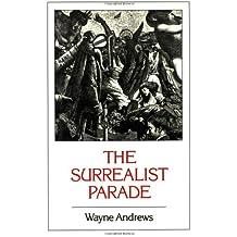 The Surrealist Parade: Literary history