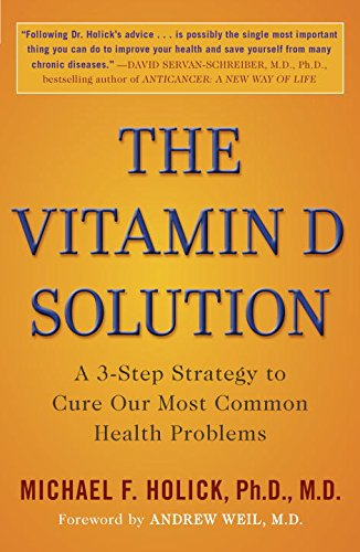 Preisvergleich Produktbild The Vitamin D Solution: A 3-Step Strategy to Cure Our Most Common Health Problems