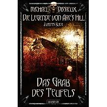 Das Grab des Teufels (Die Legende von Arc's Hill 2)