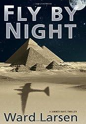 Fly by Night: A Jammer Davis Thriller by Ward Larsen (2011-11-01)