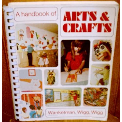 A handbook of arts & crafts for elementary and junior high school teachers