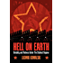 Hell On Earth: Brutality And Violence Under The Stalinist Regime