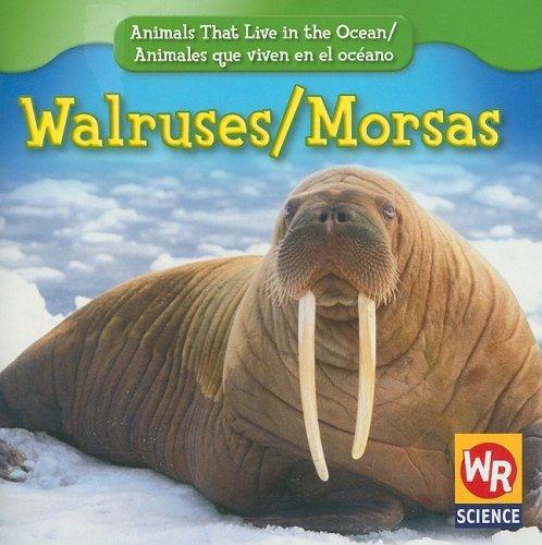 Walruses/Morsas (Animals That Live in the Ocean/Animales Que Viven En El Oceano)