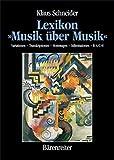 Lexikon 'Musik über Musik' - Klaus Schneider