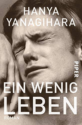 Buchseite und Rezensionen zu 'Ein wenig Leben: Roman' von Hanya Yanagihara
