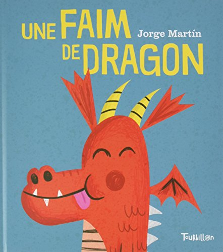 Une faim de dragon (Grands Albums)