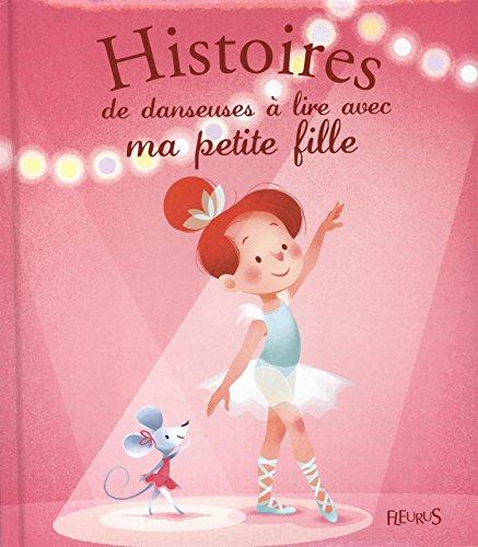 Histoires de danseuses à lire avec ma petite fille