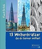 13 Wolkenkratzer