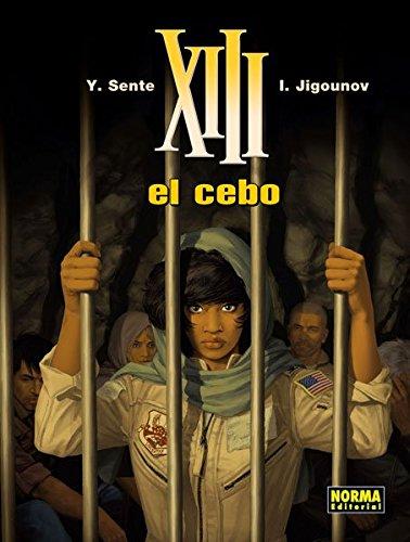 XIII 21. El Cebo