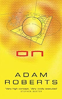 On (GOLLANCZ S.F.) by [Roberts, Adam]