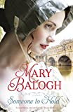 Front cover for the book Someone to Hold by Mary Balogh