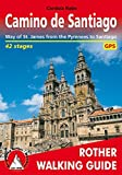 Camino de Santiago (Spanischer Jakobsweg - englische Ausgabe): Way of St. James from the Pyrenees to Santiago. 42 stages. With GPS tracks.: From the ... Santiago De Compestela (Rother Walking Guide)