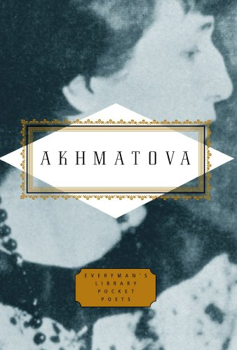 Anna Akhmatova: Poems (Everyman's Library POCKET POETS) por Anna Akhmatova