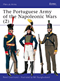 The Portuguese Army of the Napoleonic Wars (2): 1806-1815 Pt.2 (Men-at-Arms)