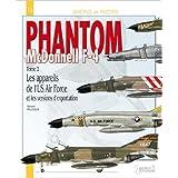 Avions et pilotes : F4 Phantom, l'USAF et export (2) de Paloque Gérard ( 15 février 2010 )
