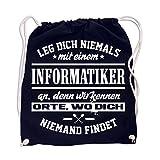 Rucksack Leg dich niemals mit einem INFORMATIKER an
