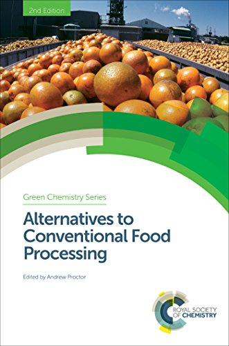 Alternatives To Conventional Food Processing (green Chemistry Series Book 53) por Andrew Proctor epub