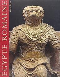 L'Egypte romaine. De la séduction à la conquête