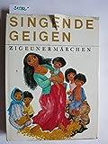 Zigeunermärchen. Singende Geigen - Marie Voriskova