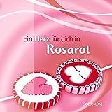 Ein Herz für dich in Rosarot - Bernd Brucker