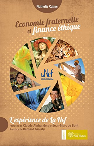 Economie fraternelle et finance éthique: l'expérience de la Nef