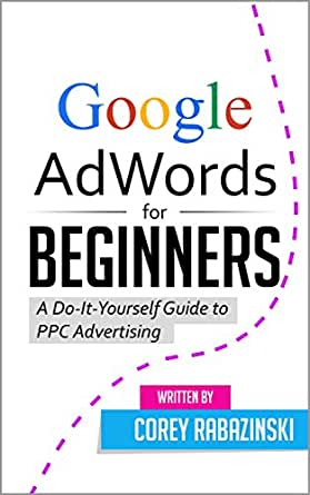 Google adwords for beginners a do it yourself guide to ppc enter your mobile number or email address below and well send you a link to download the free kindle app then you can start reading kindle books on your solutioingenieria Choice Image